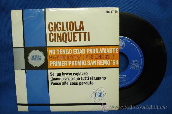 - GIGLIOLA CINQUETTI - NO TENGO EDAD PARA AMARTE + 3 - 1ER PREMIO SANREMO 64 - HISPAVOX 1964 (Música - Discos - Singles Vinilo - Canción Francesa e Italiana)