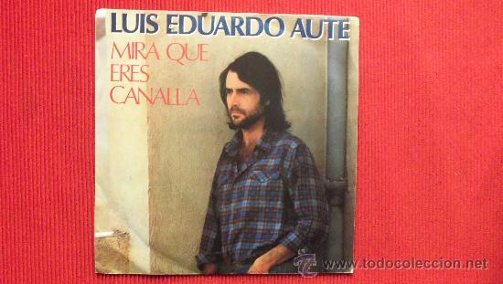 LUIS EDUARDO AUTE (Música - Discos - Singles Vinilo - Cantautores Españoles)