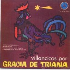 Discos de vinilo: GRACIA DE TRIANA, VILLANCICOS DEL 66. Lote 29770820