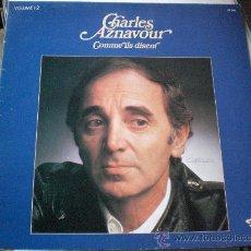 Discos de vinilo: CHARLES AZNAVOUR, VOL.12 COMME ILS DISENT LP 33, BARCLAY FRANCE REED. 72-78, DOBLE PORTDA EXCELENTE. Lote 29776118