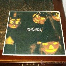 Discos de vinilo: PLAY DEAD MINI LP THE FIRST FOLWER (PRIMER ALBUM , GOTICO). Lote 29776633