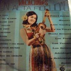 Discos de vinilo: VACACIONES EN ALTA FIDELIDAD - JUAN & JUNIOR , MASSIEL, LUIS GARDEY ETC.... Lote 29828475