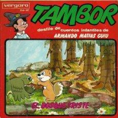 Discos de vinilo: TAMBOR, EL BOSQUE TRISTA CUENTO DE ARMANDO MATIAS GUIU EP SELLO VERGARA AÑO 1964. Lote 29792446