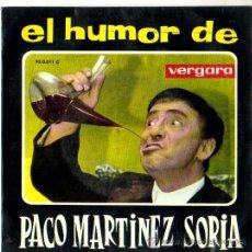 Discos de vinilo: EL HUMOR DE PACO MARTINEZ SORIA / EL TARTAJA / AGUSTIN VALVERDE**SINGLE VERGARA 1963. Lote 29797228