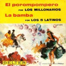 Discos de vinilo: LOS MILLONARIOS + LOS 5 LATINOS - SINGLE VINILO 7'' - EDITADO EN ESPAÑA - BELTER 1966. Lote 29802699