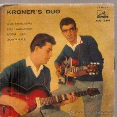 Discos de vinilo: EP KRONER´S DUO (TONY RONALD & J.L.BOLIVAR) : SUPERGUAPA. Lote 29806805