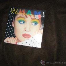 Discos de vinilo: WHAM SINGLE WAKE ME UP BEFORE YOUY GO-GO 1984 CBS HOL. Lote 29834930