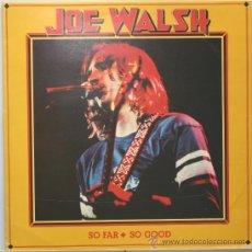 Discos de vinilo: JOE WALSH SO FAR SO GOOD LP ABC RECORDS 1976. Lote 29842058