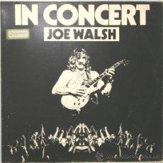 Discos de vinilo: JOE WALSH IN CONCERT LP ABC RECORDS 1976. Lote 29842829