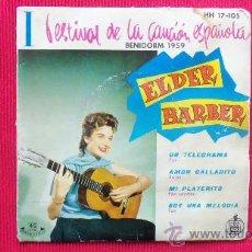 Discos de vinil: ELDER BARBER -. 1º FESTIVAL DE LA CANCION ESPAÑOLA - BENIDORM 1959. Lote 29854006