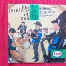 Discos de vinilo: MATHÉ ALTÉRY - MA PROVINCE ET MOI. Lote 29859182