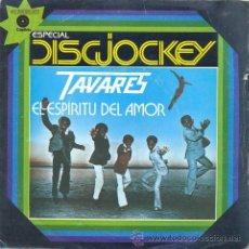 Discos de vinilo: TAVARES - THE GHOST OF LOVE - SINGLE RARO DE VINILO EDICION ESPAÑOLA - FUNK SOUL. Lote 29864400