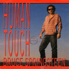 Discos de vinilo: BRUCE SPRINGSTEEN - SINGLE VINILO 7'' - HUMAN TOUCH + 1 - EDITADO EN HOLANDA - COLUMBIA 1992. Lote 29876921