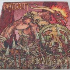 Discos de vinilo: INTEGRIRY - HUMANITY IS THE DEVIL - RARO VINILO DIEZ PULGADAS. Lote 29901439