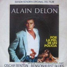 Discos de vinilo: OSCAR BENTON - BSO POR LA PIEL DE UN POLICÍA - ALAIN DELON - 1981. Lote 29945750
