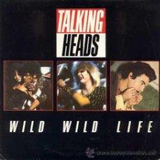 Discos de vinilo: TALKING HEADS - WILD WILD LIFE / PEOPLE LIKE US - (SINGLE 45 RPM). Lote 29946375