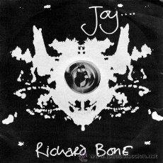 Discos de vinilo: RICHARD BONE - JOY / DO ANGELS DANCE - (SINGLE 45 RPM). Lote 29946909