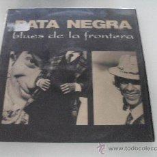Discos de vinilo: PATA NEGRA - BLUES DE LA FRONTERA 1987. Lote 166220154