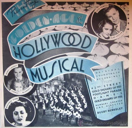 THE GOLDEN AGE OF THE HOLLYWOOD MUSICAL - EDITADO EN USA - PORTADA DOBLE CON DESPLEGABLE INTERIOR (Música - Discos - LP Vinilo - Bandas Sonoras y Música de Actores )