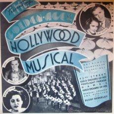 Discos de vinilo: THE GOLDEN AGE OF THE HOLLYWOOD MUSICAL - EDITADO EN USA - PORTADA DOBLE CON DESPLEGABLE INTERIOR. Lote 29961782