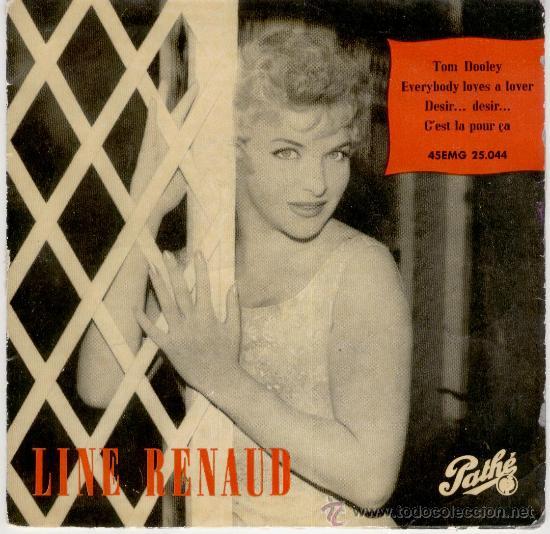 LINE RENAUD - TOM DOOLEY - EVERYBODY LOVES A LOVER + 2 EP SPAIN 1959 VG+ / VG (Música - Discos de Vinilo - EPs - Canción Francesa e Italiana)