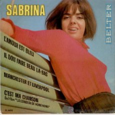 Discos de vinilo: SABRINA - MANCHESTER Y LIVERPOOL - L'AMOUR EST BLEU + 2 - EP SPAIN 1967 - EX / EX. Lote 29967298