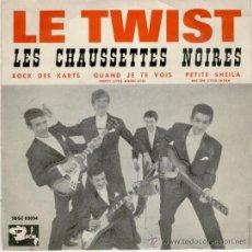 Discos de vinilo: LES CHAUSSETTES NOIRES - LE TWIST - ROCK DES KARTS - PETITE SHEILA - EP SPAIN 1961 EX/EX . Lote 29967564