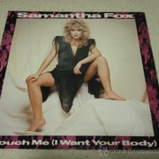 Discos de vinilo: SAMANTHA FOX ( TOUCH ME(I WANT YOUR BODY) - TONIGHT'S THE NIGHT ) ENGLAND-1986 MAXI45 JIVE. Lote 29967861