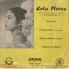 Discos de vinilo: LOLA FLORES - EL LERELE - LIMOSNA DE AMORES - ECHALE GUINDAS AL PAVO - EP AÑOS 50 VG / VG++. Lote 29977438