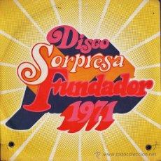 Discos de vinilo: SINGLE - DISCO SORPRESA FUNDADOR - MIGUEL RAMOS Y SU ORGANO HAMMOND - 4 CAN. - AÑO 1971. Lote 29989990