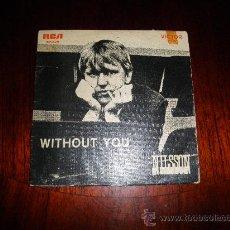 Discos de vinilo: NILSSON. WITHOUT YOU. EP. EDICION PORTUGUESA 1972. RCA. Lote 29992766