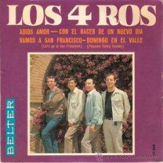 Discos de vinilo: LOS 4 ROS - ADIOS AMOR + 3 (EP DE 4 CANCIONES) BELTER 1967 - VG++/VG++. Lote 29998836