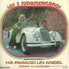 Discos de vinilo: LOS 3 SUDAMERICANOS SINGLE SELLO BELTER AÑO 1973. Lote 30004805