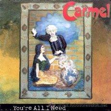 Discos de vinilo: CARMEL - YOU'RE ALL I NEED / DESDEMONA - (SINGLE 45 RPM). Lote 30019377