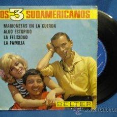 Dischi in vinile: - LOS 3 SUDAMERICANOS - MARIONETAS EN LA CUERDA + 3 - BELTER 1967. Lote 30053684