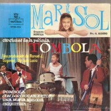 Discos de vinilo: EP MARISOL : TOMBOLA (TEMAS DE AUGUSTO ALGUERÓ) - TOMBOLA + 3 . Lote 30030760
