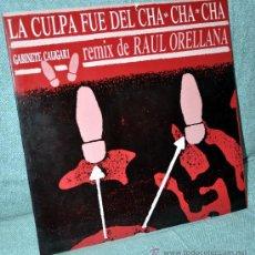 Discos de vinilo: GABINETE CALIGARI - LA CULPA FUE DEL CHA CHA CHA - REMIX RAUL ORELLANA - MAXI VINILO 12' - EMI 1990. Lote 30032958