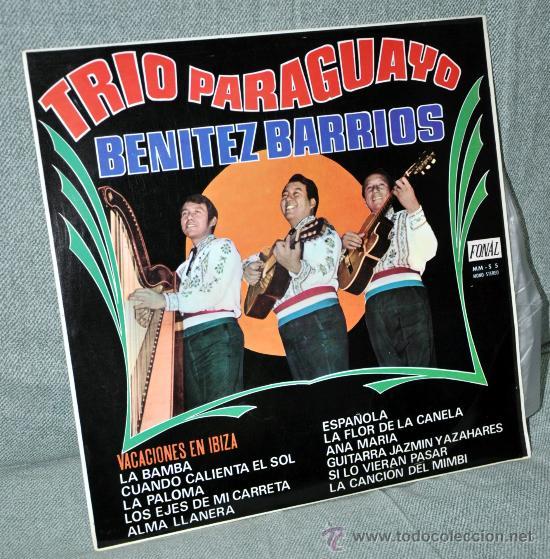 TRIO PARAGUAYO BENITEZ BARRIOS - LP VINILO 12'' - 12 TRACKS - EDITADO EN ESPAÑA - FONAL 1969 (Música - Discos - LP Vinilo - Grupos Españoles 50 y 60)