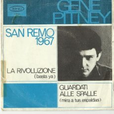 Discos de vinilo: GENE PITNEY..LA RIVOLUZONE..SAN REMO 1967. Lote 30042546