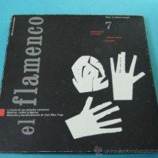 Discos de vinilo: EL FLAMENTO. Nº 7. FANDANGOS LOCALES. TOMÁS PAVÓN. CAMARÓN. SELECCIÓN Y DOCUMENTACIÓN JOSÉ BLAS VEGA. Lote 30059573