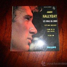 Discos de vinilo: JOHNNY HALLYDAY. LES BRAS EN CROIX. EP. EDICION FRANCESA. Lote 30071389