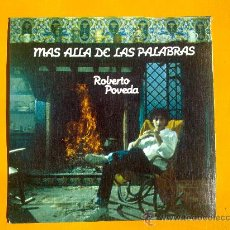 Discos de vinilo: MAS ALLA DE LAS PALABRAS, ROBERTO POVEDA, SINGLE COMO NUEVO. Lote 30071474