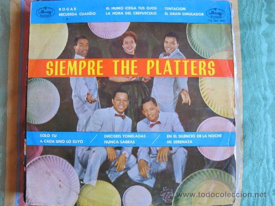 LP - THE PLATTERS - SIEMPRE THE PLATTERS - ORIGINAL ESPAÑOL, MERCURY RECORDS 1962 (Música - Discos - LP Vinilo - Funk, Soul y Black Music)