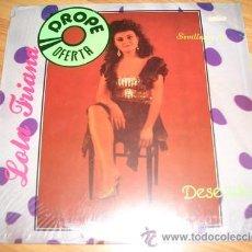 Discos de vinilo: LOLA TRIANA - DESEANDO - SEVILLANAS 89. Lote 30094726