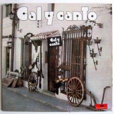 Discos de vinilo: CAL Y CANTO - CAL Y CANTO - LP SPAIN 1975 - POLYDOR 23 05 102. Lote 30097074