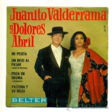 Discos de vinilo: SINGLE VINILO - JUANITO VALDERRAMA DOLORES ABRIL , MI PESETA UN BESO AL PASAR PELEA EN BROMA PASTOR. Lote 30130427