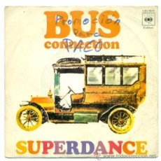 Discos de vinilo: SINGLE VINILO - BUS CONECTION - SUPERDANCE AMOR QUE TE PASA. Lote 30130651
