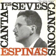 """Discos de vinilo: ESPINÀS - ELS SETZE JUTGES - EP SINGLE 7"""" - CANTA LES SEVES CANÇONS - 4 TRACKS - EDIGSA 1962.. Lote 30121283"""
