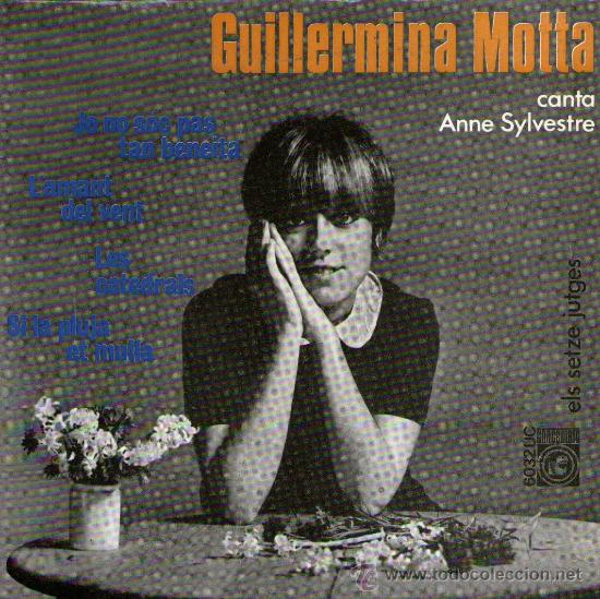 """GUILLERMINA MOTTA - ELS SETZE JUTGES - EP 7"""" - CANTA ANNE SYLVESTRE - 4 TRACK - CONCENTRIC, AÑO 1966 (Música - Discos de Vinilo - EPs - Solistas Españoles de los 50 y 60)"""