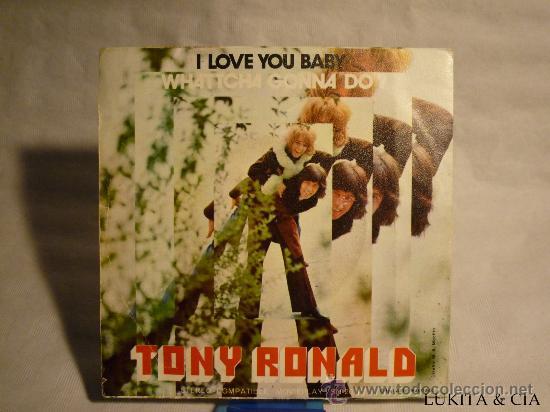 TONY RONALD - I LOVE YOU BABY (Música - Discos - Singles Vinilo - Otros estilos)